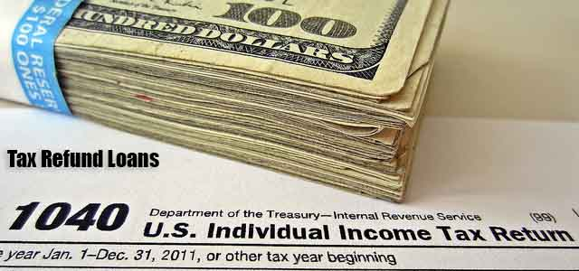 Best Tax Refund Advances ,Even for People with Bad Credit from Tax Refund Loans