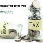 Saving on Your Taxes with These New Ideas