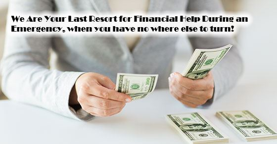 your last resort for financial help during an emergency